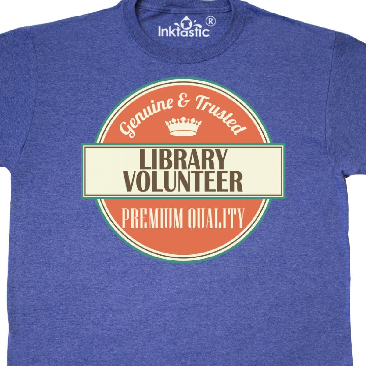 Inktastic Library Volunteer Funny Gift Idea T-Shirt Retired Occupations Job Logo