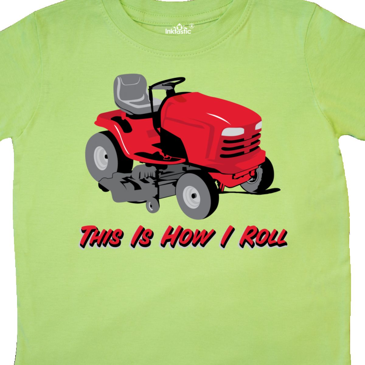 Inktastic This Is How I Roll Mower Toddler T-Shirt Lawn Gardener Landscaper Fun