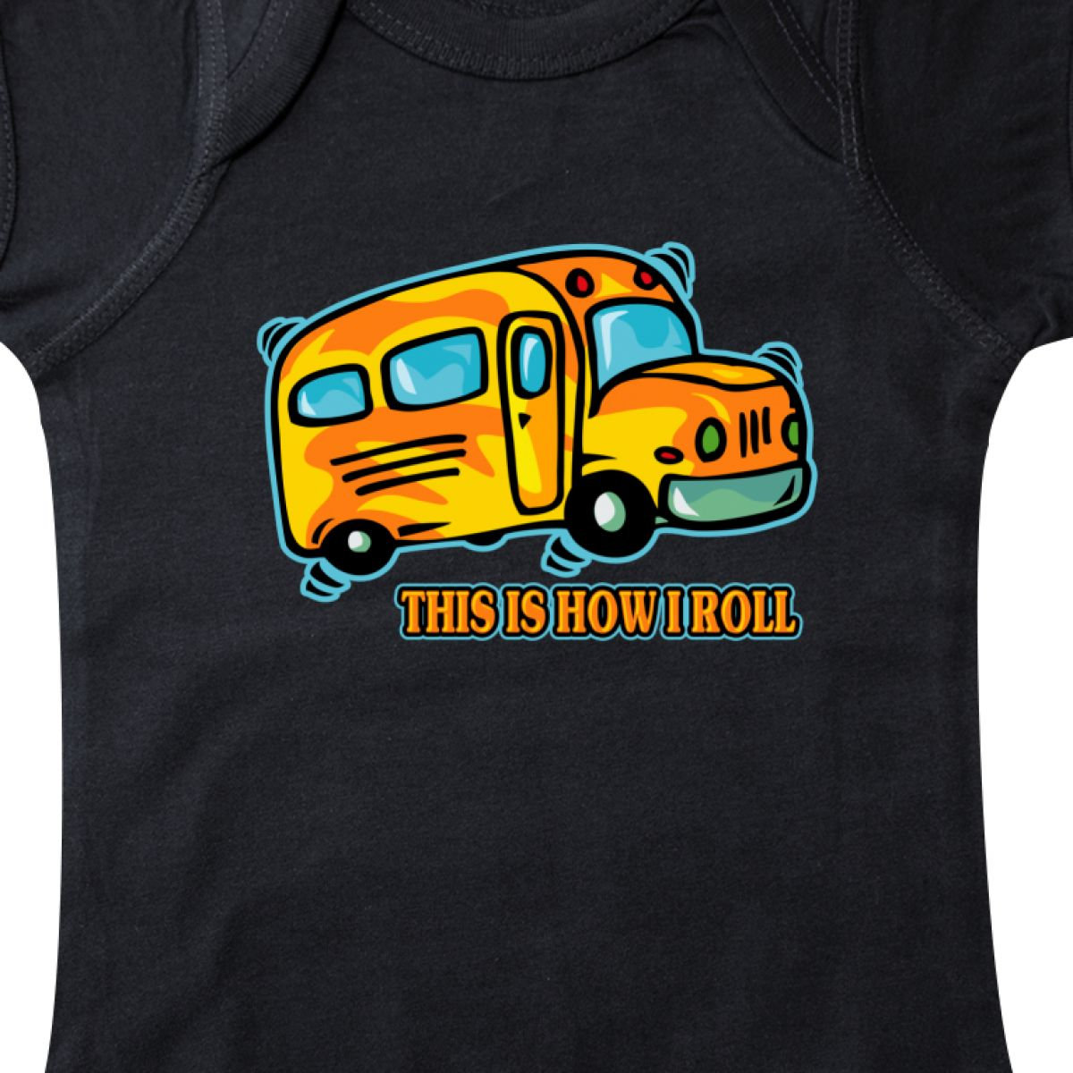 Inktastic How I Roll School Bus Infant Creeper Back To Driver This Is Funny Kids