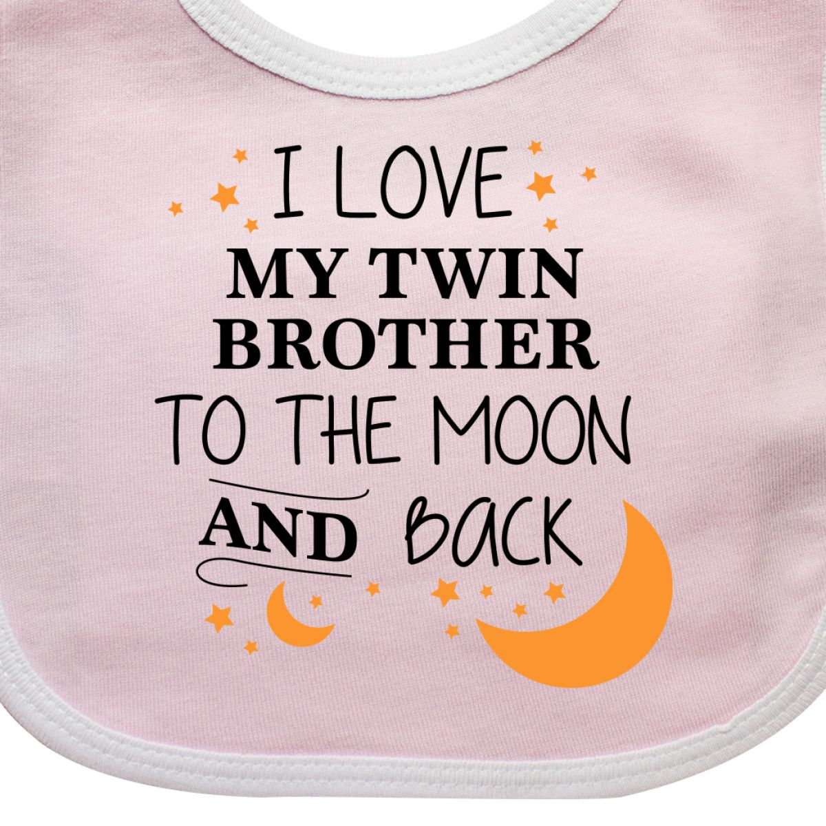 Inktastic I Love My Twin Brother To The Moon And Back Baby Bib You Bro Sibling