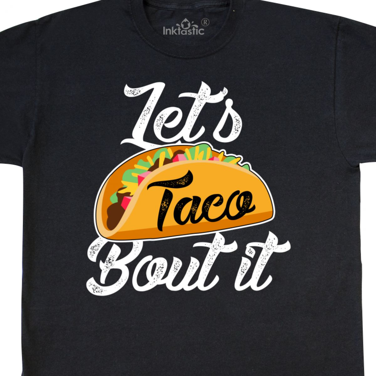 Inktastic Lets Taco Bout It T-Shirt Cinco De Mayo Tacos Celebration Holiday Mens