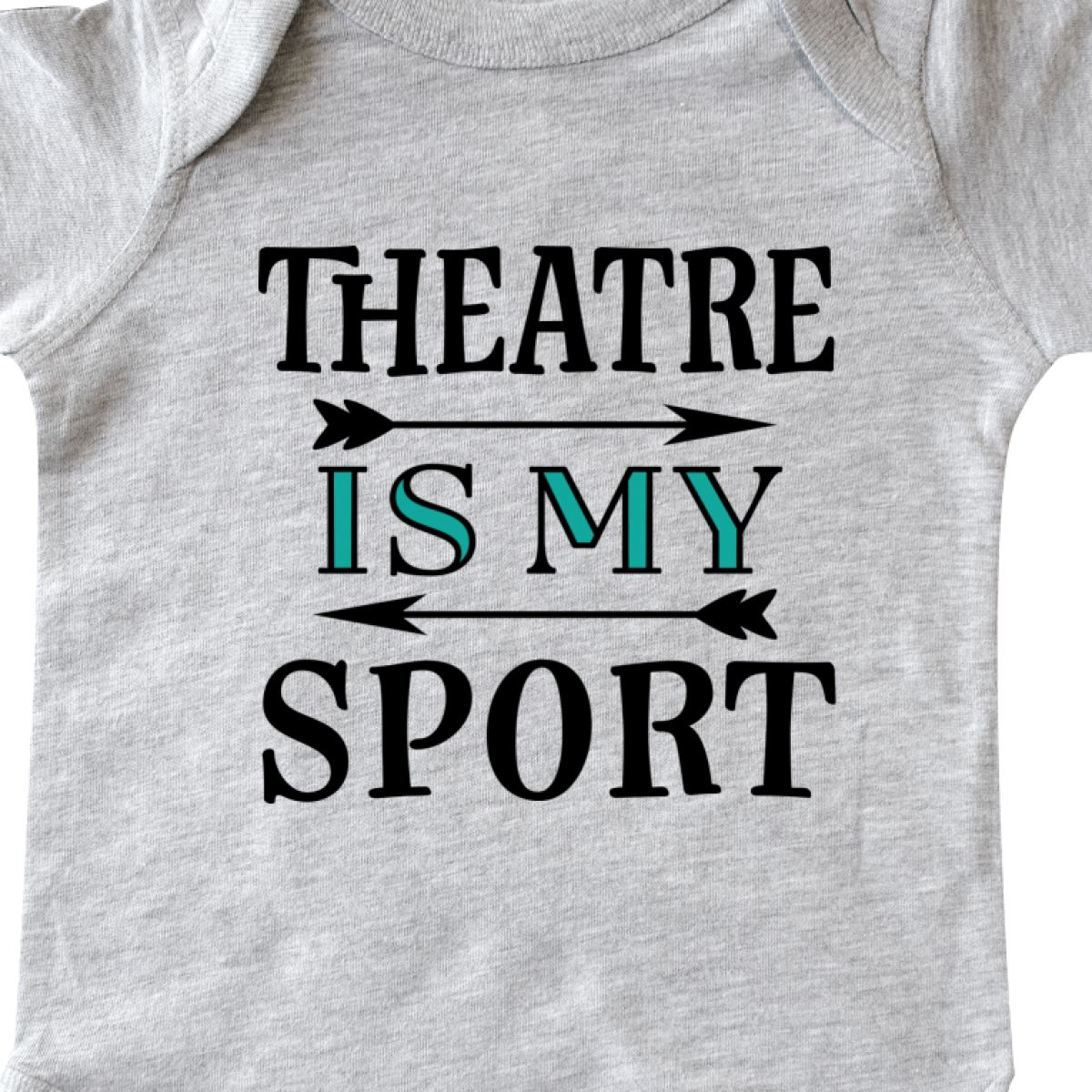Inktastic Theatre Is My Sport Drama Acting Infant Creeper Theater Class Club Hws