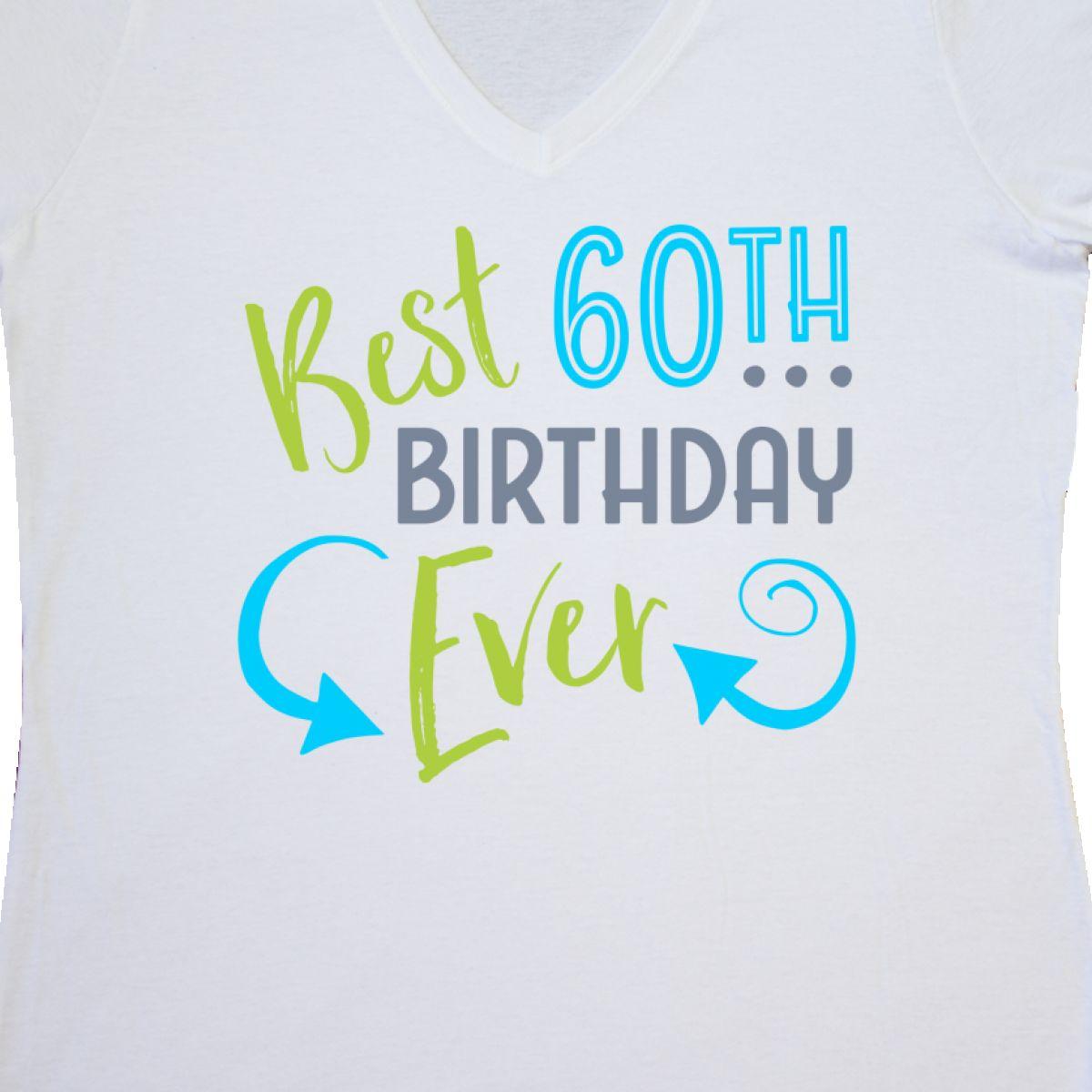 815e5574 Damenmode Inktastic Best 60th Birthday Ever Women's V-Neck T-Shirt Birthdays  Adult 60 Old