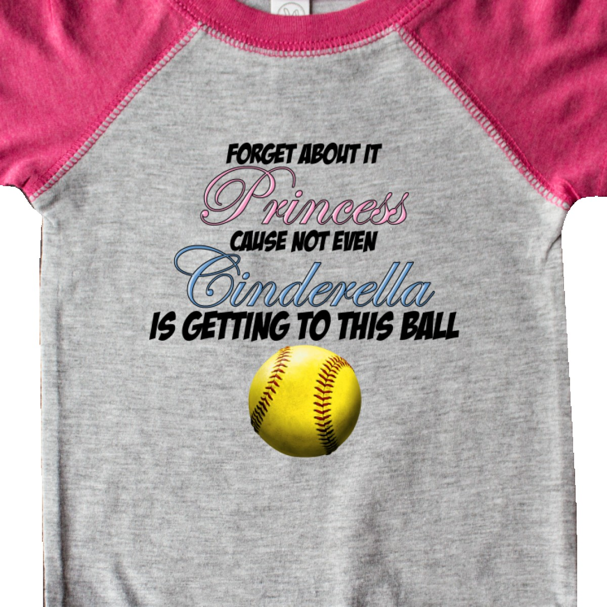 Inktastic Forget It Princess Softball Infant Creeper Cinderella Tennis Baseball