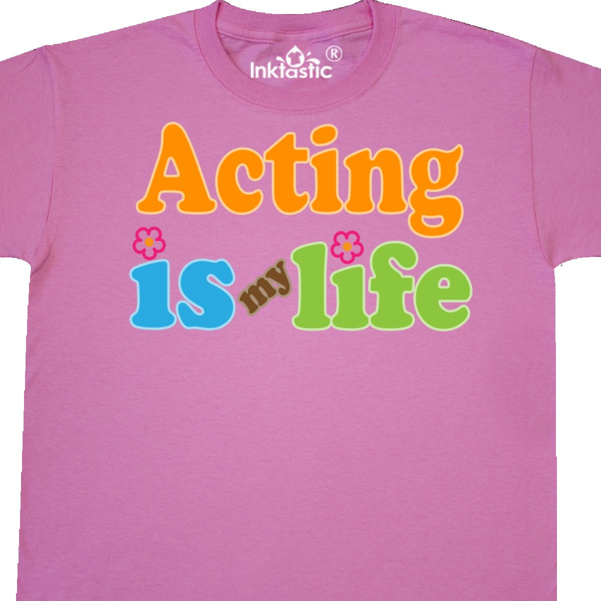 Inktastic Acting Is My Life Actress Gift Youth T-Shirt Actor Cute Drama Class