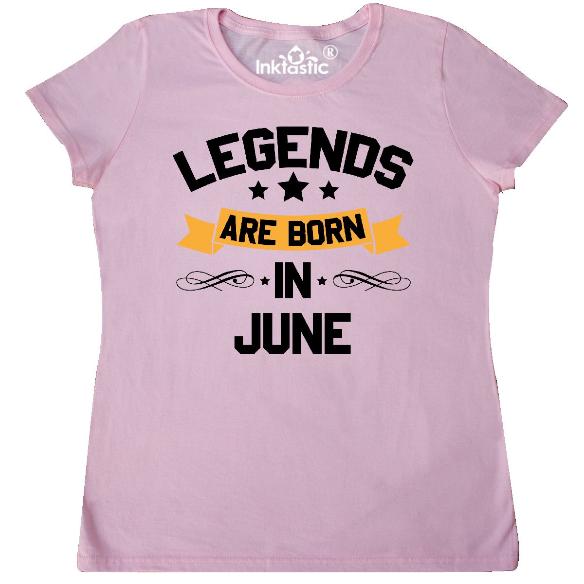 b00552be Inktastic Legends Are Born In June Women's T-Shirt Birthdays Month ...
