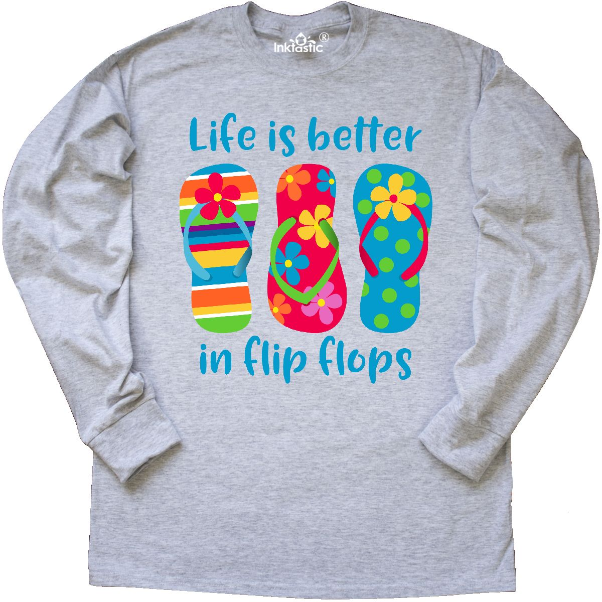 Inktastic Life Is Better Flip Flops Long Sleeve T Shirt Beach Hawaii