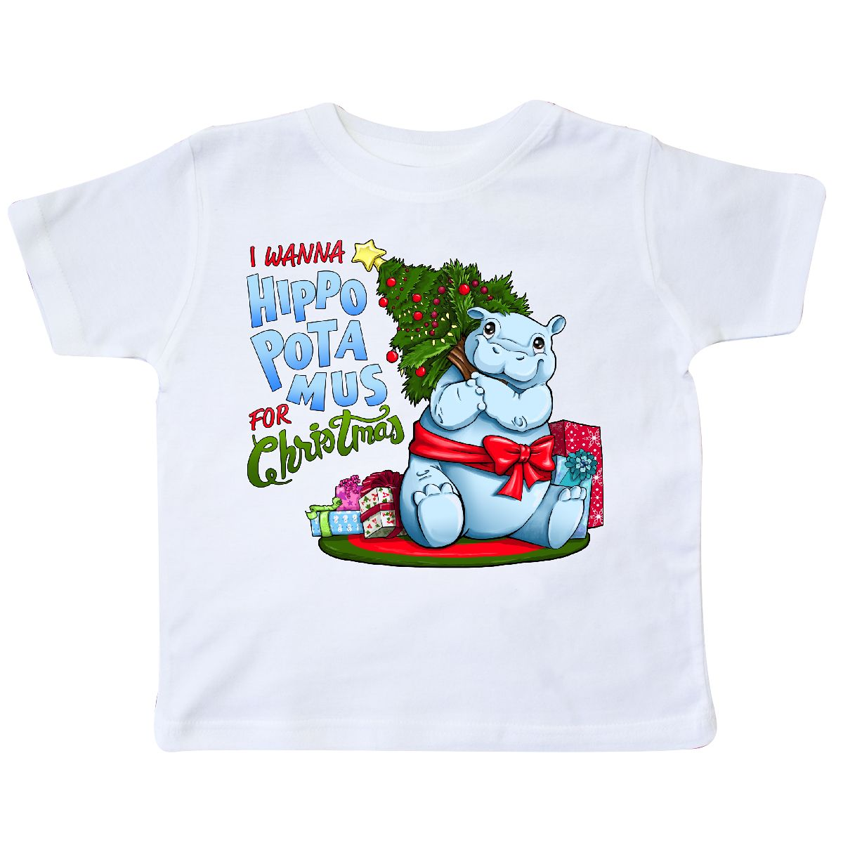 Inktastic I Wanna Hippopotamus For Christmas- Cute Hippo Toddler T ...