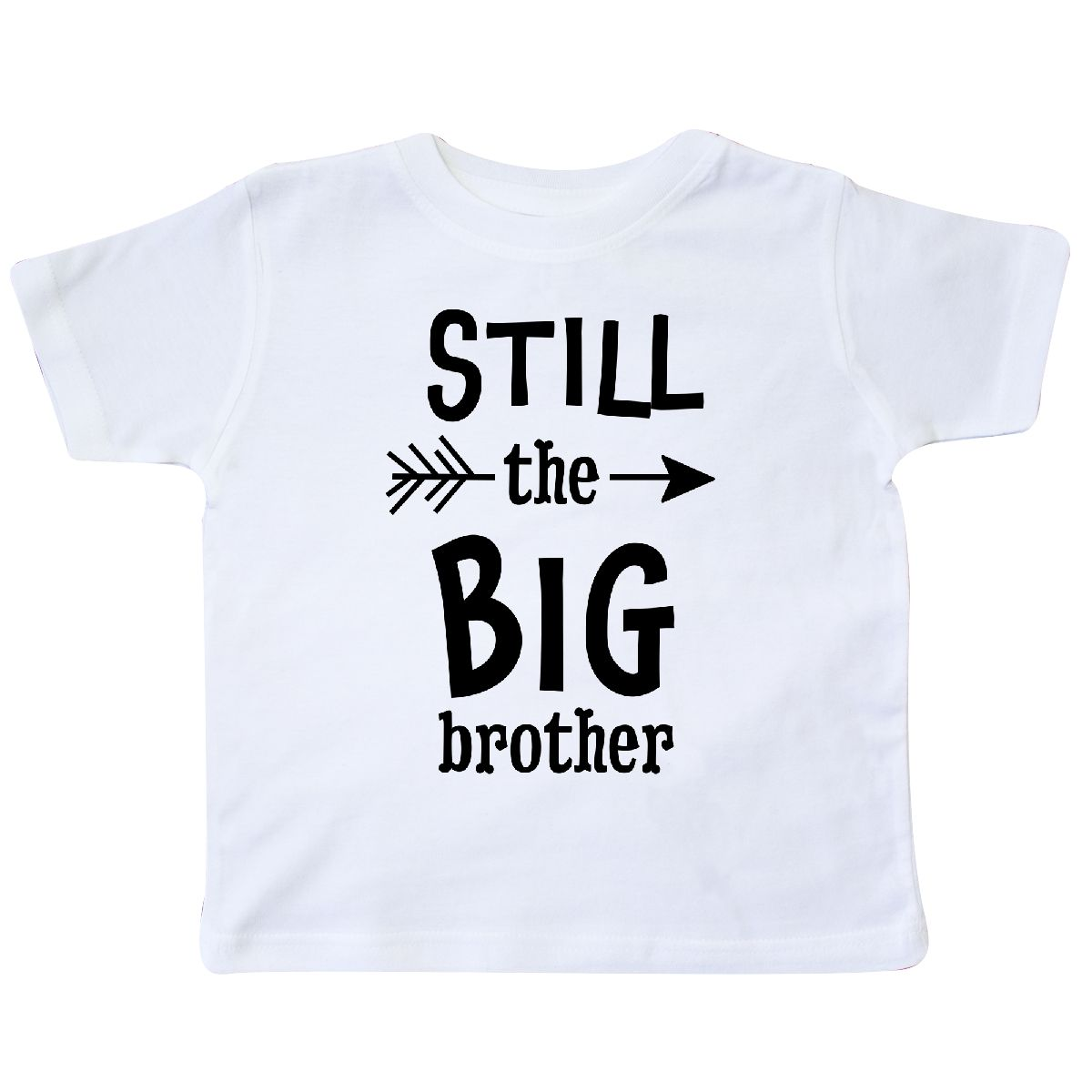 3b17fc9e Inktastic Still The Big Brother Toddler T-Shirt Siblings Little ...