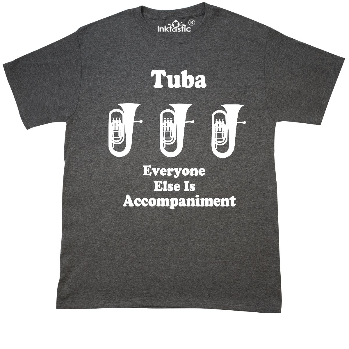 1d6cb604 Inktastic Funny Tuba Player Music Joke T-Shirt Marching Band Gift ...