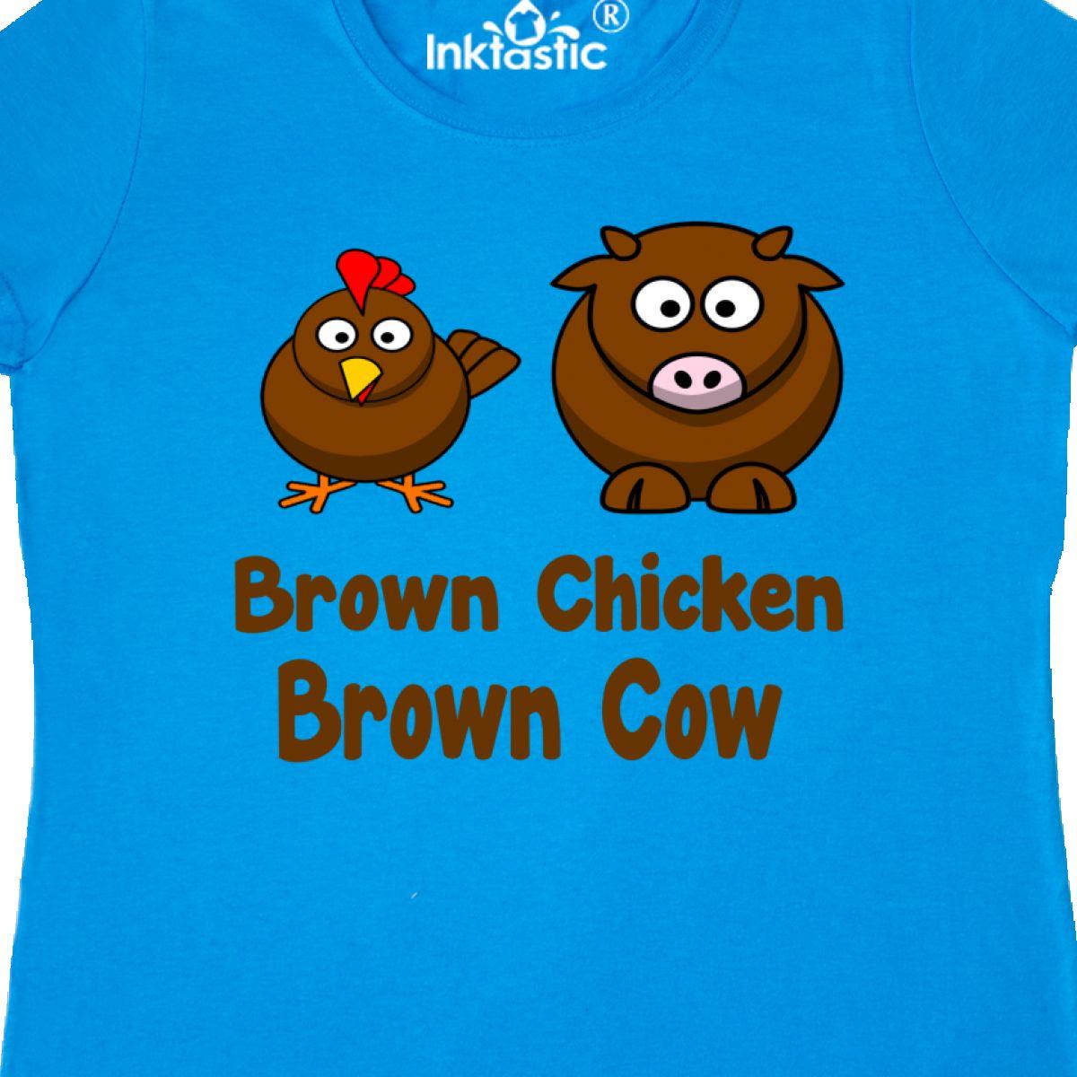 91ee6b629 Inktastic Brown Chicken Brown Cow Women's T-Shirt Farm Clothing ...