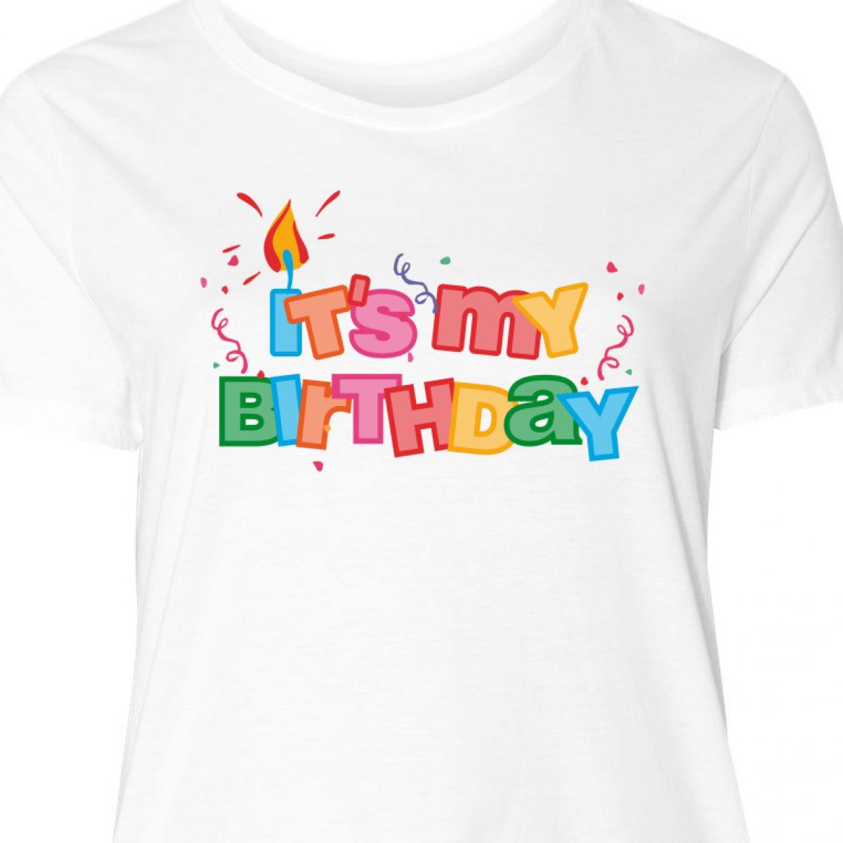 Inktastic It 039 S My Birthday Letters Women