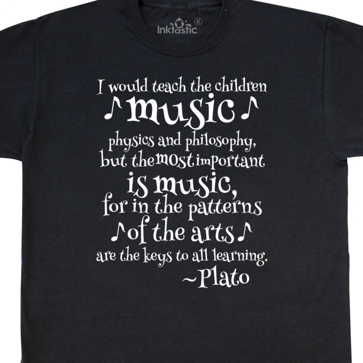 Inktastic Plato Music Philosophy Physics Quote T Shirt Famous Quotes