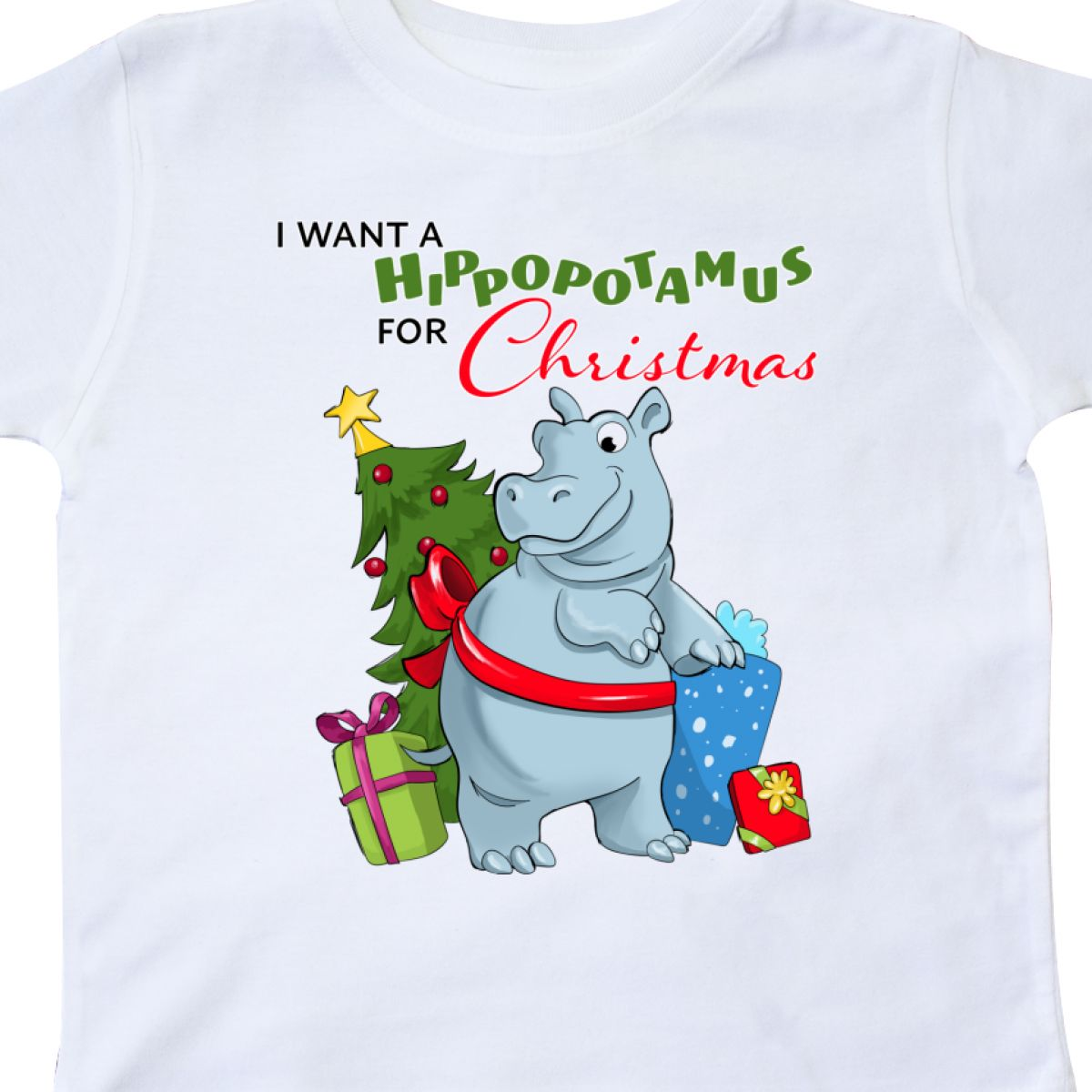 Inktastic I Want A Hippopotamus For Christmas Toddler T-Shirt Cute ...