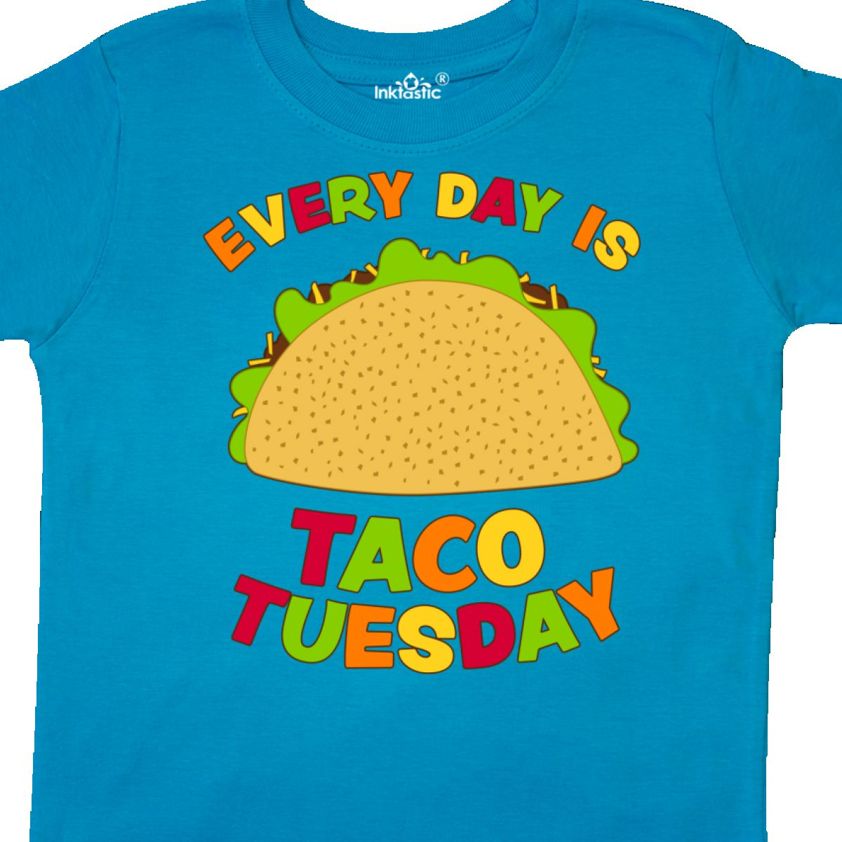d1e4bb02 Inktastic Every Day Is Taco Tuesday Toddler T-Shirt Food Humor Tacos ...