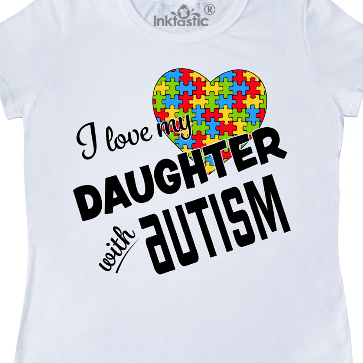 03742c9e Inktastic I Love My Daughter With Autism Women's T-Shirt Awareness ...