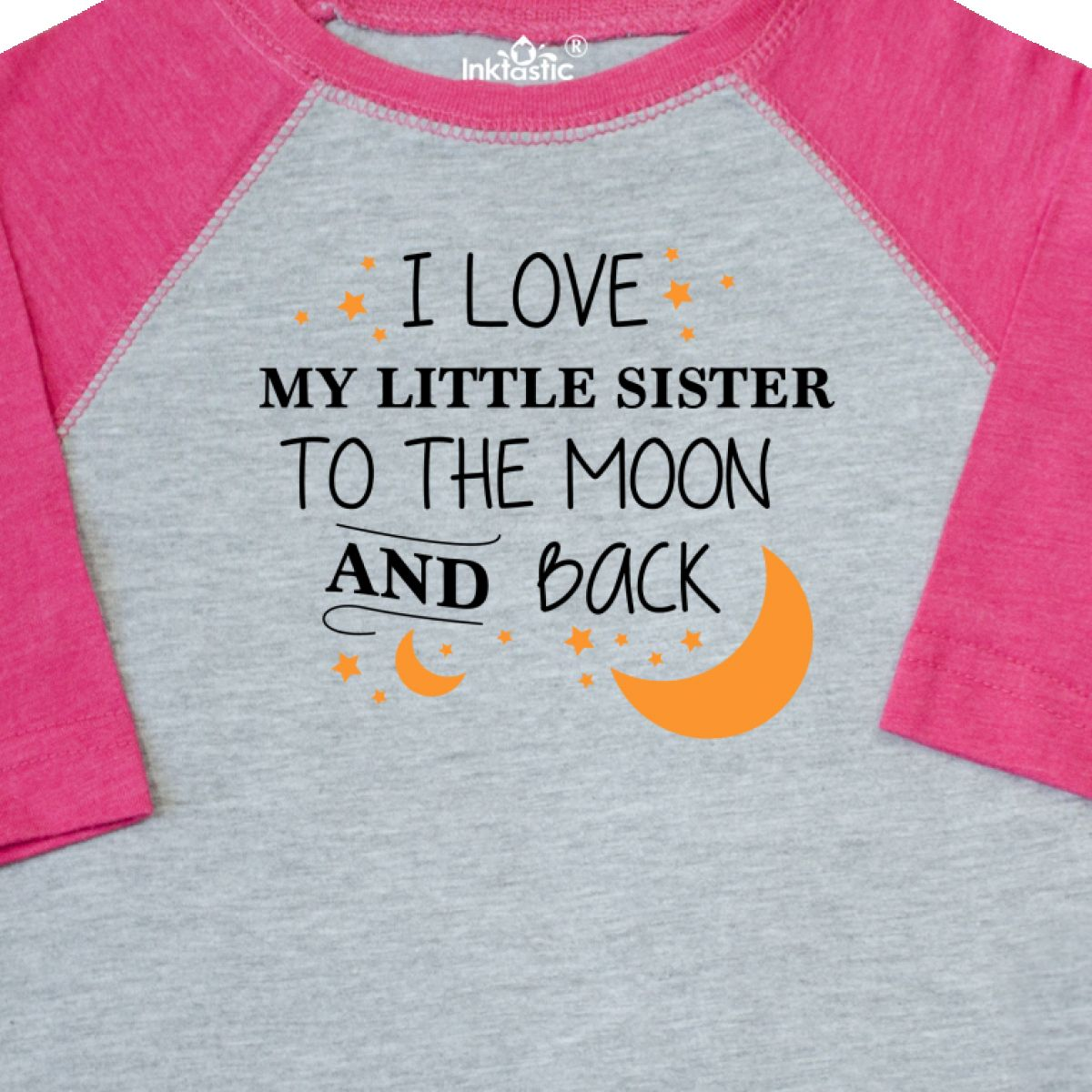 Inktastic I Love My Little Sister To The Moon And Back Toddler T
