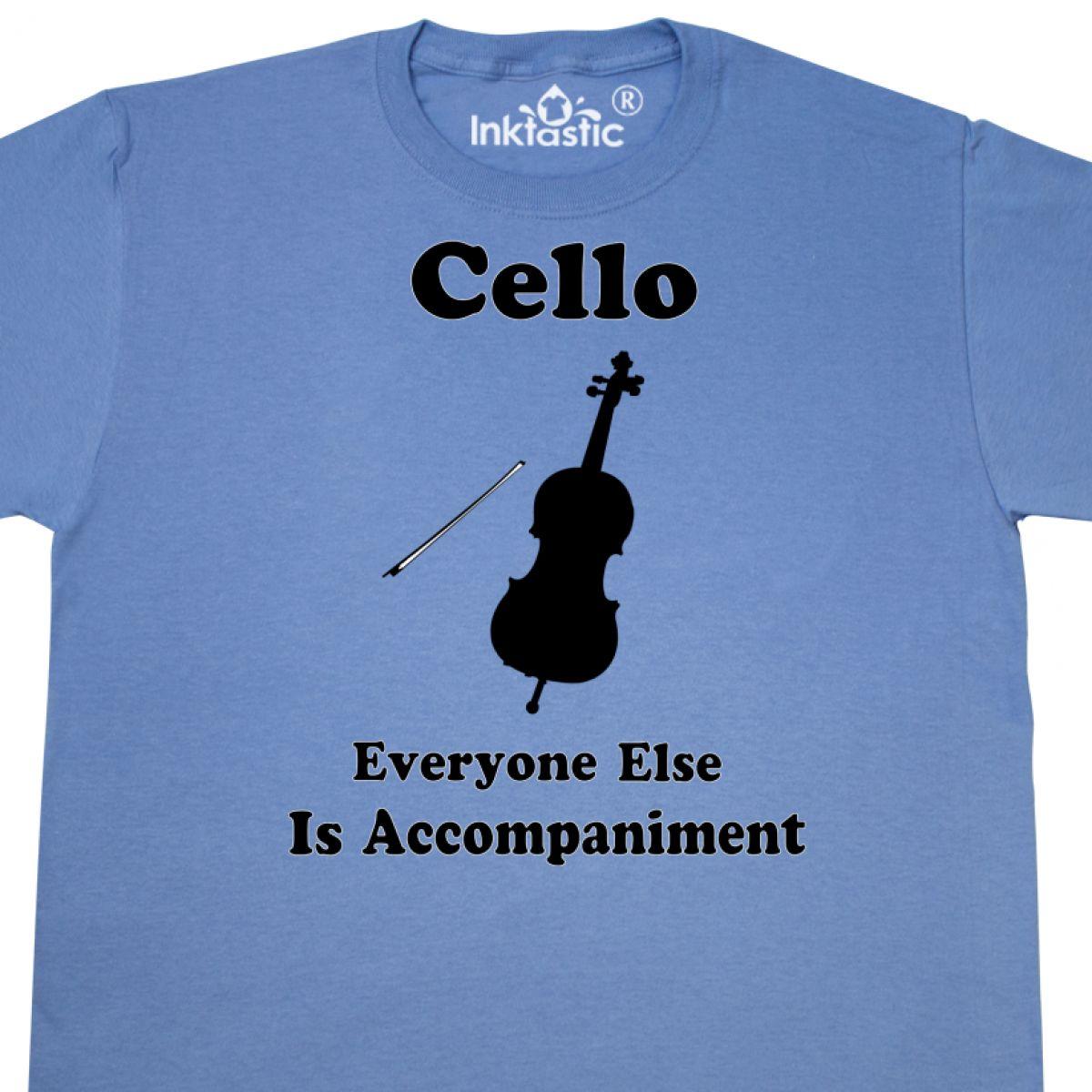 6c9519271 Inktastic Funny Cello Player Music Joke T-Shirt Gift Idea Strings ...