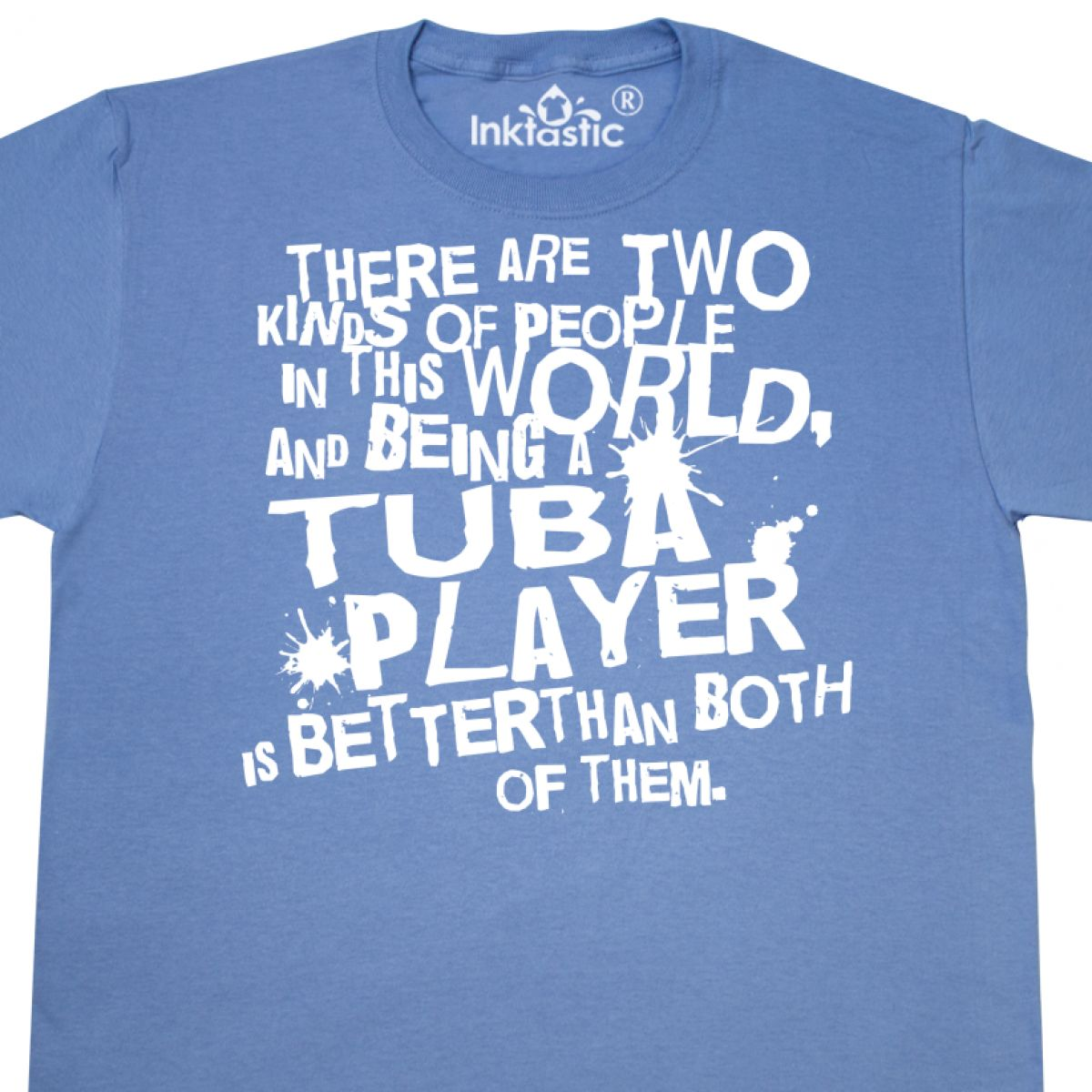 49ab5570 Inktastic Tuba Funny Quote T-Shirt Player Gift Marching Band ...