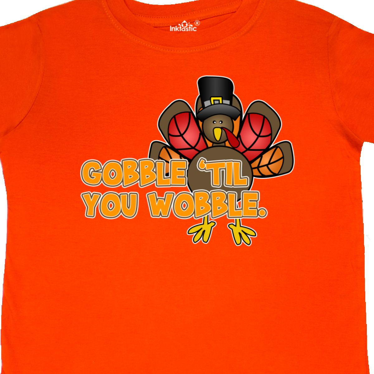 f550d5637 Inktastic Gobble 'til You Wobble Thanksgiving Toddler T-Shirt Turkey ...